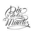 Dia de Muertos - Mexican Day of the death spanish vector image
