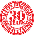 Happy birthday 30 years grunge rubber stamp vector image