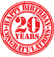Happy birthday 20 years grunge rubber stamp vector image vector image