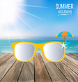 Summer holiday background Sunglassess on wood vector image