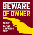 beware of owner vector image