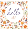 Hello card with decorative floral frame vector image