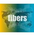 fibers word on digital screen mission control vector image