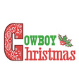 Cowboy christmas text vector image