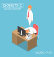 isometric businessman work hard until dead vector image