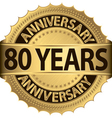 80 years anniversary golden label with ribbon vector image vector image