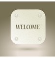 Welcome sign Icon with invitation WELCOME for vector image