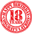Happy birthday 18 years grunge rubber stamp vector image