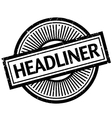 Headliner rubber stamp vector image