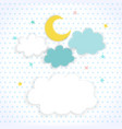 Kids background with moon clouds and stars vector image