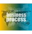 business process word on digital screen mission vector image