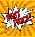 best price - comic book style word on a yellow vector image