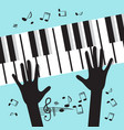 hands playing piano with notes music blue vector image