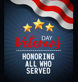 veterans day greeting card design in vintage style vector image