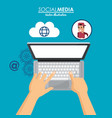 using laptop social media cloud connection vector image