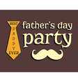 Fathers day greeting template mustache and tie vector image