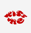 lipstick kiss lettering vector image