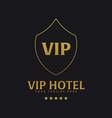 vip hotel logo and emblem logo vector image