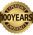 100 years experience golden label with ribbon vector image