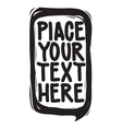 Place your text here Speech bubble for your quote vector image