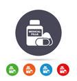 medical pills bottle sign icon drugs symbol vector image
