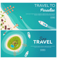 set of banners colorful travel to paradise vector image