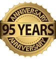 95 years anniversary golden label with ribbons vector image