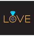 Wedding ring diamond Word Love Valentines card vector image vector image