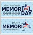 Happy Memorial Day greeting card flyer Happy vector image