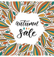 autumn sale calligraphy on bright background hand vector image