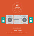 flat design dj mixer sound turntables vector image