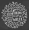 drink more water chalk doodles vector image
