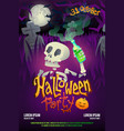 halloween party poster with skeleton on dark vector image