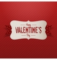 Happy Valentines Day greeting paper Card Template vector image