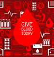 give blood today background with blood donation vector image vector image