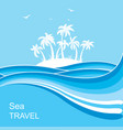 tropical islandsea waves blue background vector image vector image