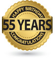 Happy birthday 55 years gold label vector image vector image