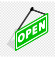 sign open isometric icon vector image vector image