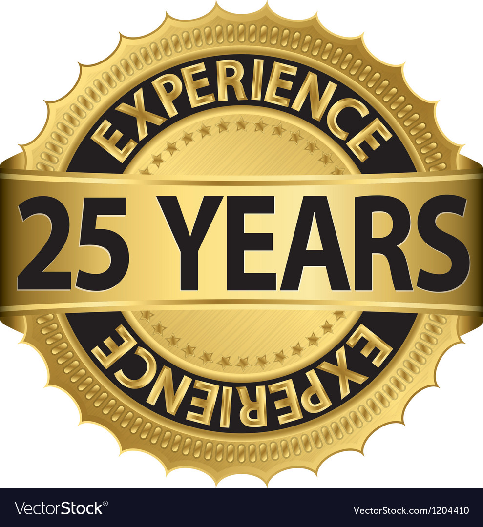 25 years experience golden label with ribbon vector