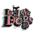 For the love of dogs vector image vector image