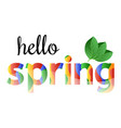 colorful phrase hello spring vector image