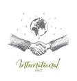 Hand drawn business handshake globe at background vector image
