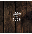 good luck western styled vector image vector image