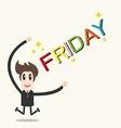 Businessman happy friday happy weekend vector image
