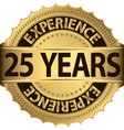 25 years experience golden label with ribbon vector image vector image