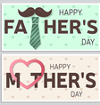 Happy Fathers Day greeting card and Happy Mothers vector image