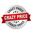 crazy price round isolated silver badge vector image