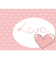 Sweet love - pink heart with polka dots background vector image