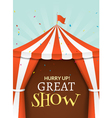 Circus tent poster Circus retro invitation event vector image