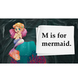 Letter M is for mermaid vector image vector image